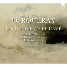安東尼 & 尚.巴普提斯.佛科雷: 古樂集-靈魂的折磨 / Antoine & Jean-Baptiste Forqueray: Complete Works