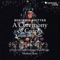 布列頓: 聖誕頌歌儀式 劍橋克萊爾學院合唱團Graham Ross, Choir of Clare College Cambridge / Britten: A Ceremony of Carols