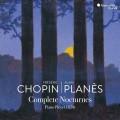(2CD)蕭邦: 夜曲全集  亞蘭.普蘭尼斯 彈奏1836年普萊耶爾(PLEYEL)鋼琴Alain Planes / Frederic Chopin: Complete Nocturnes