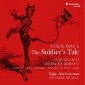 史特拉汶斯基: 大兵的故事(英語版) 伊莎貝拉.佛斯特 小提琴 多明尼克.霍維茲 旁白Isabelle Faust, Dominique Horwitz / Stravinsky: The Soldier's Tale