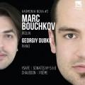 蕭頌/易沙意/巴契科夫小提琴奏鳴曲 馬克·巴契科夫 小提琴   / Marc Bouchkov / Ysaye, Chausson & Bouchkov: Violin Sonatas