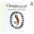流亡的蕭邦(華爾滋.馬祖卡.前奏曲等)  塞德利克.提貝岡/亞歷山大.薩洛 鋼琴Tiberghien / Tharaud / Chopin in Exile