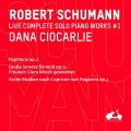 (13CD)舒曼鋼琴獨奏曲全集  達娜.席歐卡麗 鋼琴 / Dana Ciocarlie / Schumann, Complete Live of the work for solo piano