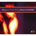 法雅:鋼琴獨奏作品 Falla / Solo Piano Works