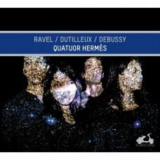 拉威爾, 杜悌尤, 德布西: 弦樂四重奏 愛瑪仕四重奏 / Quatuor Hermes / Ravel, Dutilleux, Debussy