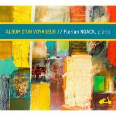 旅行家專輯 - 鋼琴小品集 佛羅昂.諾亞克 鋼琴 / Florian Noack / Album d'un Voyageur