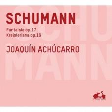 舒曼:幻想曲,op17/克萊斯勒魂,op16  阿丘卡羅 鋼琴  / Joaquin Achucarro / Schumann: Fantaisie Op.17, Kreisleriana Op.16