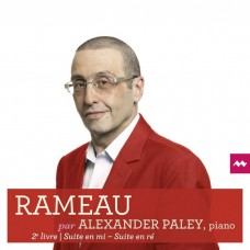 拉摩: 大鍵琴的新組曲 第二冊 亞歷山大.帕雷 大鍵琴Alexander Paley / Rameau: Nouvelles suites de pieces pour clavecin, Book 2