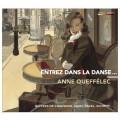 安妮.凱費萊克/與我共舞,法國作曲家鋼琴獨奏曲集  Anne Queffelec / Entrez dans la danse…