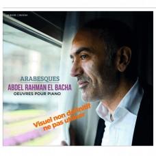 阿拉貝斯克 艾爾.巴夏 作曲/鋼琴 / Abdel Rahman El Bacha / Arabesques