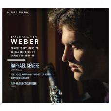 韋伯: 第一號豎笛協奏曲及大二重奏 拉斐爾·塞維爾 豎笛 / Raphael Severe / Carl Maria von Weber: Concerto No. 1, Variations & Grand duo