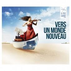 航向新世界-2018年法國狂熱之日音樂節 / Vers un monde nouveau - La Folle Journee 2018