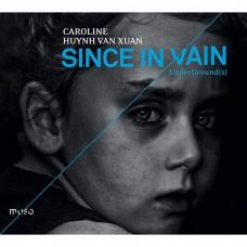 因為徒勞無功 卡洛琳.悠文.蘇安 大鍵琴 Caroline Huynh Van Xuan / Since in Vain -UnderGround(s) (Muso)