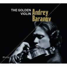 黃金小提琴(炫技曲) 安德烈.巴藍諾夫 小提琴 / Andrey Baranov / The Golden Violin