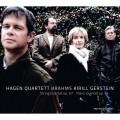 布拉姆斯: 弦樂四重奏/鋼琴五重奏 哈根四重奏  基里爾.格斯坦 鋼琴Hagen Quartett, Kirill Gerstein / Brahms: String Quartet Op. 67 and Piano Quintet Op. 34
