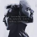 湯瑪士.阿德斯: 七日之內 格斯坦 & 阿德斯 鋼琴Kirill Gerstein /Thomas Ades:  In Seven Days