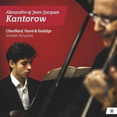 尚–賈克/亞歷山大.康特洛夫 舍維亞/佛瑞/修代休 小提琴奏鳴曲Kantorow  / Sonates francaises