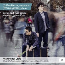 等待克拉拉(舒曼/布拉姆斯單簧管音樂集) 朱利安·埃維 單簧管 尚.蘇吉塔尼 鋼琴Julien Herve, Jean Sugitani / Waiting for Clara