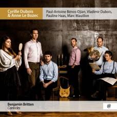 布列頓:頌歌集(為男高音,法國號及弦樂的小夜曲) 西里爾.杜布瓦 男高音 安妮.勒波澤克 鋼琴Cyrille Dubois & Anne Le Bozec / Britten: Canticles