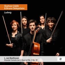 路德維希(貝多芬):小提琴奏鳴曲(克羅采)改編曲集 柴伊德四重奏Quatuor Zaide / Ludwig