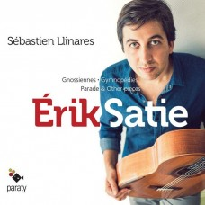 薩提:六首玄秘曲等 李納列斯 吉他 / S. Llinares / Satie / Oeuvres pour guitare