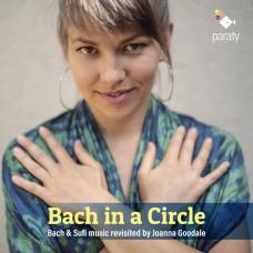 巴哈與土耳其蘇菲教派音樂對話 喬安納.古德 鋼琴Joanna Goodale / Bach in circle