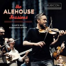 喧囂的港口酒吧  比亞特.艾克和巴洛克合奏樂團 / Bjarte Eike / The Alehouse Sessions