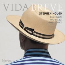 短促的人生 (巴哈,蕭邦,李斯特,賀夫:鋼琴曲集) 史帝芬.賀夫 鋼琴Stephen Hough / Vida breve