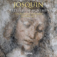 約斯坎: 經文歌及彌撒 大衛·史都華 男低音 史蒂芬·萊斯 指揮 布拉班特合唱團The Brabant Ensemble / Josquin des Prez : Motets & Mass Movements