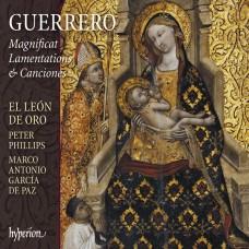 格雷羅: 感恩頌歌,哀歌 彼得.菲利普斯 指揮 金獅合唱團El Leon de Oro / Guerrero: Magnificat, Lamentations