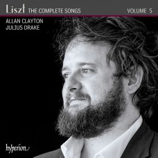 李斯特:藝術歌曲全集Vol. 5 艾倫·克萊頓 男高音Allan Clayton / Liszt  The Complete Songs, Vol. 5