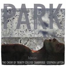 派克:合唱作品選  劍橋聖三一學院合唱團Trinity College Choir Cambridge / Owain Park  Choral Works