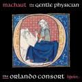 馬肖: 溫柔的醫生(宗教曲)  奧蘭多合唱團The Orlando Consort / Machaut: The Gentle Physician