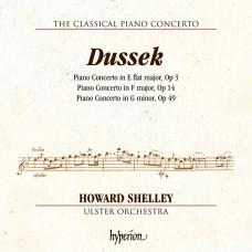 杜賽克: 三首鋼琴協奏曲 霍華.薛利 鋼琴/指揮 阿爾斯特管弦樂團Howard Shelley, Ulster Orchestra / Dussek: Piano Concertos