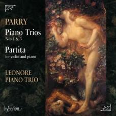 帕瑞:鋼琴三重奏第一三號 里奧諾雷鋼琴三重奏Leonore Piano Trio / Parry: Piano Trios Nos 1 & 3