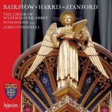 拜爾斯托/哈里斯/史丹佛:合唱曲集 西敏寺修道院合唱團 詹姆士.歐唐納 指揮 彼得·霍爾德 管風琴Westminster Abbey Choir / Bairstow, Harris & Stanford: Choral works