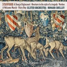 史丹佛: 亞金科特之歌及其他作品 霍華.薛利 指揮 阿爾斯特管弦樂團 Howard Shelley / Stanford: A Song of Agincourt & other works