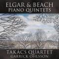 艾爾加/畢琦: 鋼琴五重奏  歐爾頌 鋼琴 塔卡許四重奏Takacs Quartet, Garrick Ohlsson / Elgar & Beach Piano Quintets