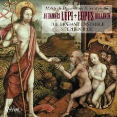 赫林克: 牧羊人彌撒 / 魯皮: 感恩頌歌/經文歌 史蒂芬.萊斯 指揮 布拉班特合唱團The Brabant Ensemble / Hellinck: Missa Surrexit pastor; Lupi: Te Deum & motets