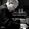 李斯特/塔爾貝格: 歌劇改編及幻想曲 馬克-安卓.艾莫林 鋼琴Marc-Andre Hamelin / Liszt Opera transcriptions & fantasies