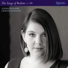 布拉姆斯:藝術歌曲全集,第十集  蘇菲.雷納 女中音 葛拉漢.強森 鋼琴Sophie Rennert, Graham Johnson / Brahms: The Complete Songs Vol. 10