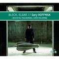 布洛赫/艾爾加:大提琴協奏曲 蓋瑞·霍夫曼 大提琴Gary Hoffman / Bloch, Elgar