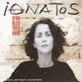 (絕版)安琪利克.尤娜特斯 '非常深藍色' / Angelique Ionatos ' D'un Bleu Tres Noir'