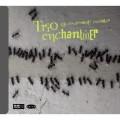 (絕版)隱形元件 / Trio Enchant(i)er / Les Composantes Invisible