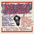 (絕版) 我們唱格雷戈里 / We Sing Gregory