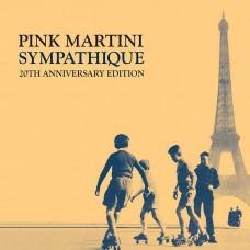 紅粉馬丁尼 / 往日情懷 (20週年紀念特輯)Pink Martini / Sympathique (20th Anniversary Edition)