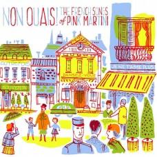 紅粉馬丁尼法文歌曲精選Non Ouais! The French Songs of Pink Martini