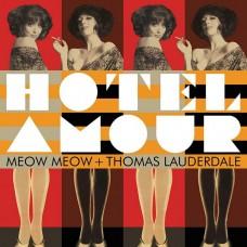 (黑膠)喵喵+紅粉馬丁尼 / 愛情旅館Meow Meow & Pink Martini / Hotel Amour (Vinyl)