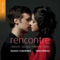相遇(女高音V.S.鋼琴) 卡瑪琳娜 女高音 尤安.埃侯 鋼琴 Raquel Camarinha, Yoan Hereau / Rencontre