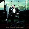 (絕版)帕斯卡亨尼/回到年輕人時的名字Pascal Heni / Retour Au Nom De Jeune Homme